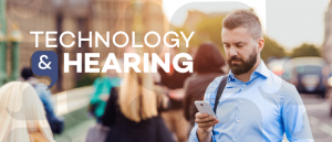 technology and hearing aids